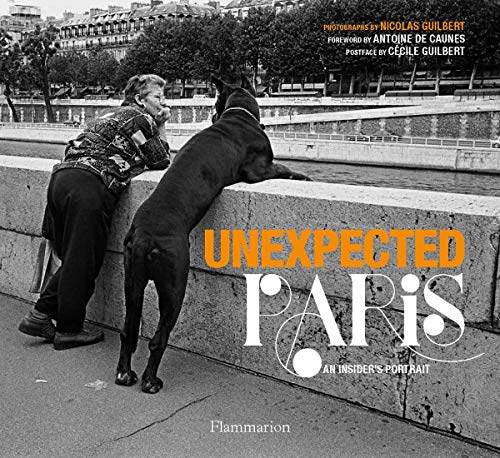 Unexpected Paris: A Contemporary Portrait: Nicolas Guilbert, Antoine de Caunes