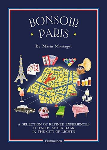 9782080202406: Bonsoir Paris: The Bonjour City Map-Guides