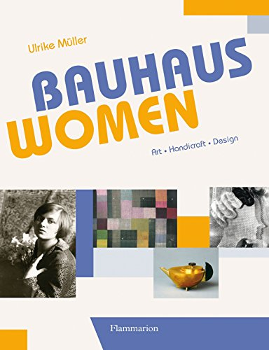 9782080202482: Bauhaus Women: Art, Handicraft, Design