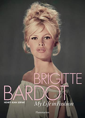 9782080202697: Brigitte Bardot: My Life in Fashion