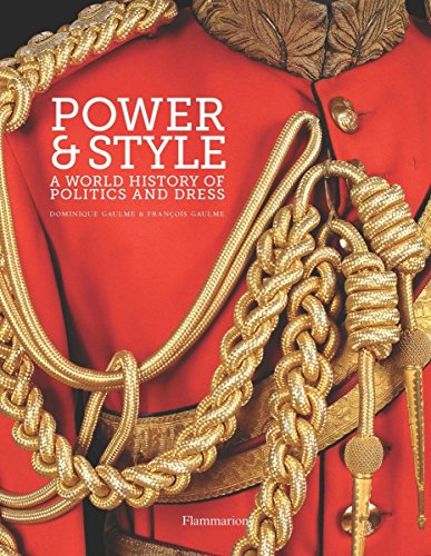 9782080202987: Power and Style: A World History of Politics and Dress