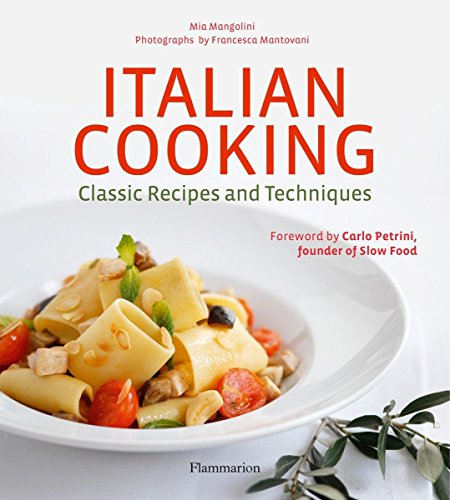 9782080203014: Italian Cooking: Classic Recipes and Techniques