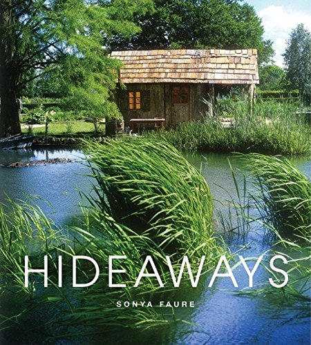9782080300393: Hideaways: Cabins, Huts, and Treehouse Escapes