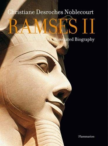 9782080300430: Ramses II: An Illustrated Biography