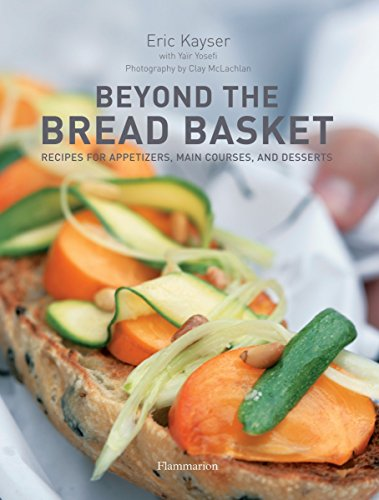 9782080300515: Beyond the Bread Basket: Recipes for Appetizers, Main Courses, and Desserts