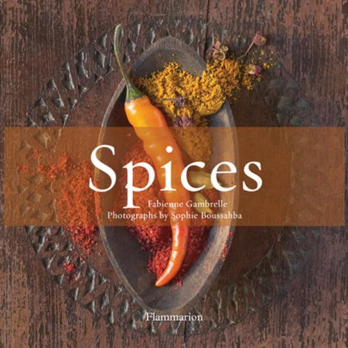 9782080300652: Spices: Volume 1: The History of Spices/Volume 2: The Flavor of Spices: The History of Spices v. 1