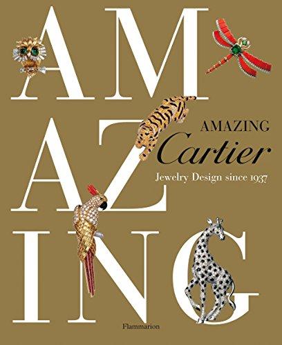 Amazing Cartier: Jewelry Design since 1937: Coleno, Nadine