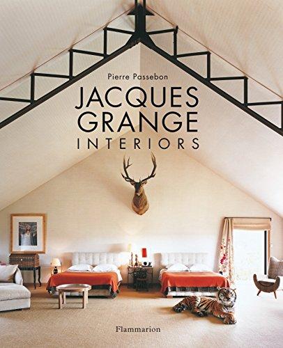 Jacques Grange: Interiors: Passebon, Pierre