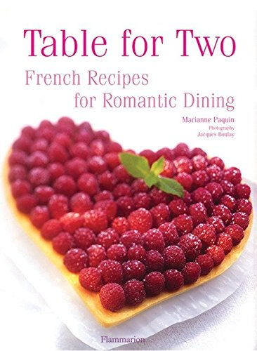 Table for Two: French Recipes for Romantic Dining: Paquin, Marianne