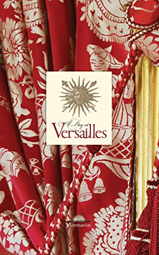 A Day at Versailles (Hardcover): Flammarion