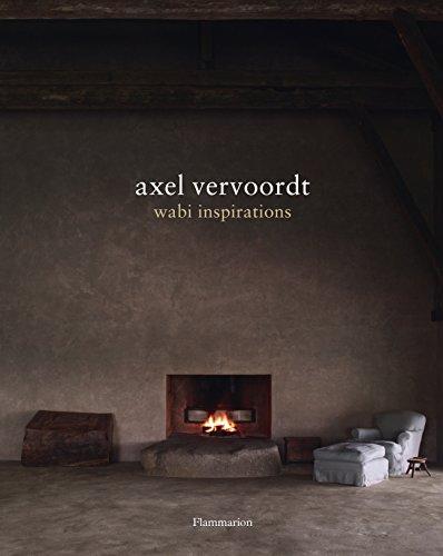 Axel Vervoordt: Wabi Inspirations (Hardcover): Axel Vervoordt