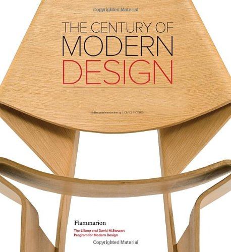The Century of Modern Design: Selections from the Liliane and David M. Stewart Collection (...