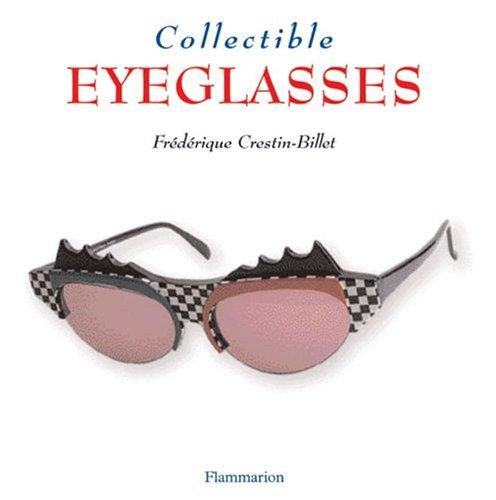 Collectible Eyeglasses (Collectibles): Crestin-Billet, Frederique