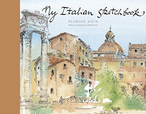 My Italian Sketchbook: Florine Asch