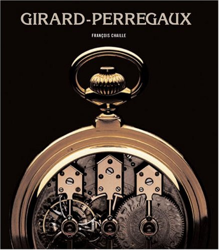 Girard- Perregeaux: Francois Chaille