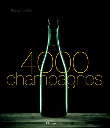 9782080304704: 4000 Champagnes
