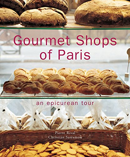 9782080304728: Gourmet Shops of Paris: An Epicurean Tour (Gastronomy)