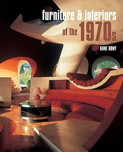 Furniture and Interiors of the 1970s: Bony, Anne