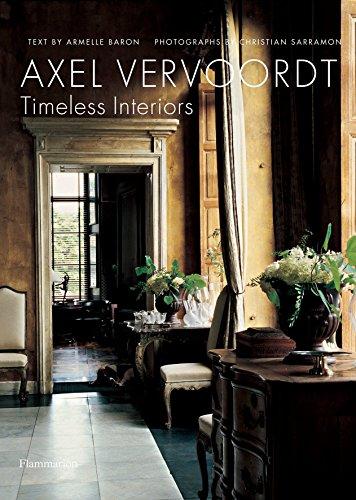 Axel Vervoordt: Timeless Interiors: Baron, Armelle