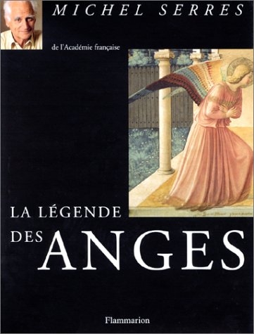 9782080351920: La legende des anges (French Edition)