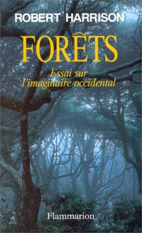 9782080352019: Forêts : Essai sur l'imaginaire occidental