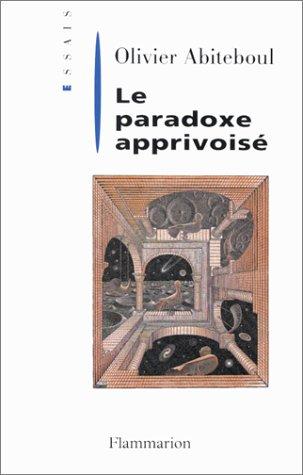 9782080355584: Le paradoxe apprivoisé