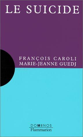 Le suicide: François Caroli