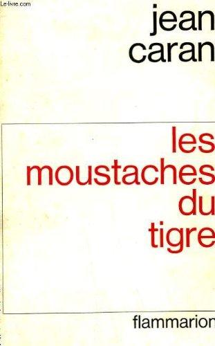 9782080500861: Les Moustaches du tigre