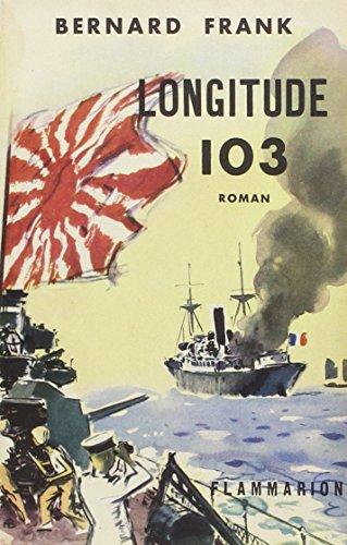9782080502629: Longitude 103 (French Edition)