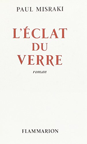 L'eclat du verre (French Edition) (2080504770) by [???]