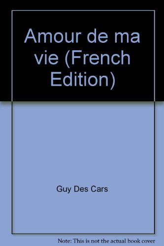 9782080600097: Amour de ma vie (French Edition)