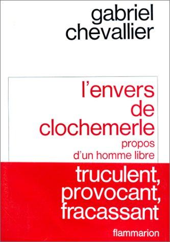 L'Envers de Clochemerle (Littérature française) (French Edition) (9782080600363) by Chevallier, Gabriel