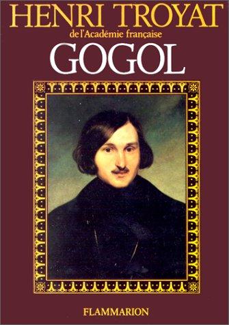 Gogol (9782080605108) by Henri Troyat