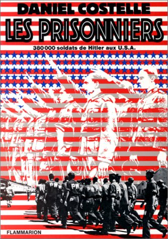 Les prisonniers (French Edition) (2080608339) by Costelle, Daniel