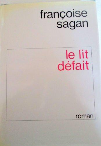 9782080609243: Le lit defait : roman