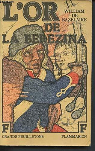 9782080609526: L'or de la berezina : roman