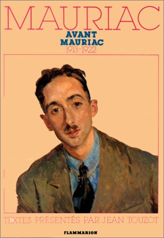 Mauriac avant Mauriac (French Edition) (2080609599) by Mauriac, Francois