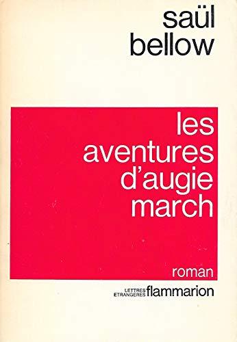Les aventures d'Augie March: Bellow, Saul