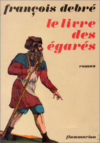 9782080641168: Le Livre des �gar�s