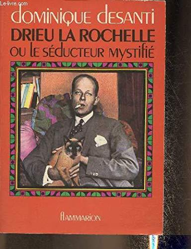 9782080641229: Drieu La Rochelle ou le séducteur mystifié
