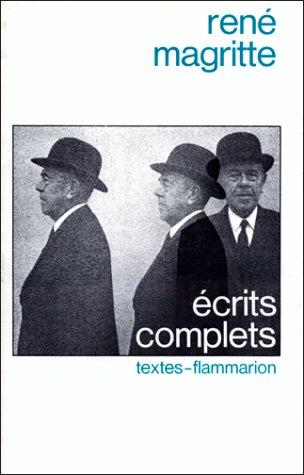 Écrits complets [Nov 19, 1992] Magritte, René