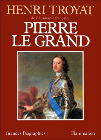 9782080641878: Pierre Le Grand (French Edition)