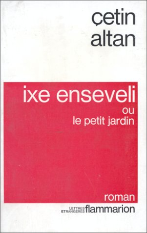 9782080642127: Ixe enseveli ou le Petit jardin