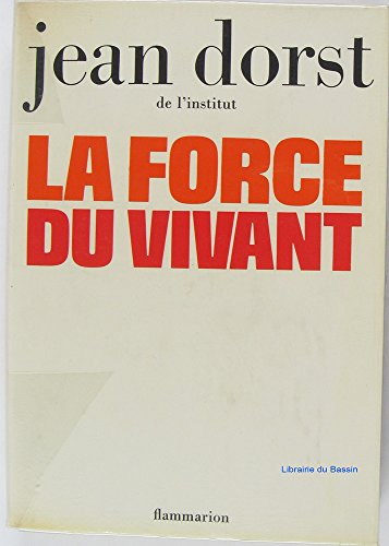 9782080642158: La force du vivant