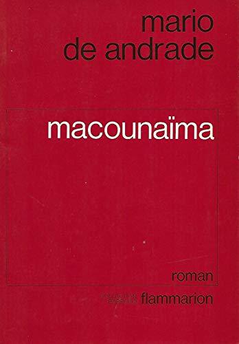 Macounaima ou le heros sans aucun caractere: Mario de Andrade
