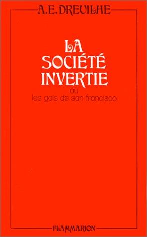 SOCIÉTÉ INVERTIE (LA): DREUILHE,ALAIN-EMMANUEL