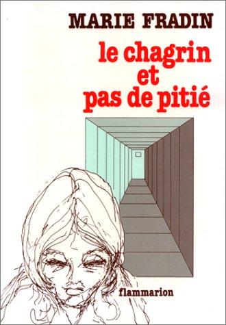 9782080642905: Le chagrin et pas de pitie (French Edition)