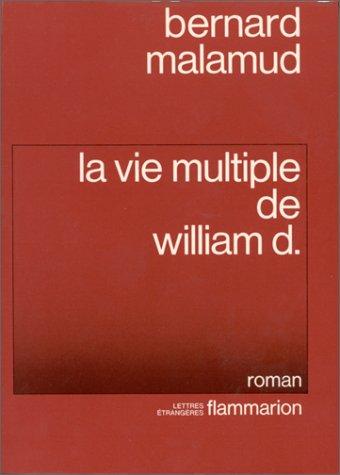 9782080643094: La Vie multiple de William D.