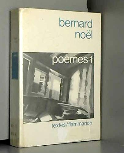 Poemes (Textes/Flammarion) (French Edition): Noel, Bernard