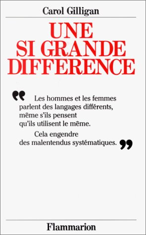 Une si grande différence (2080647237) by Gilligan, Carol
